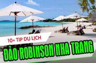 [TOP 10+ TIP] Du Lịch Đảo Robinson Nha Trang 2020!
