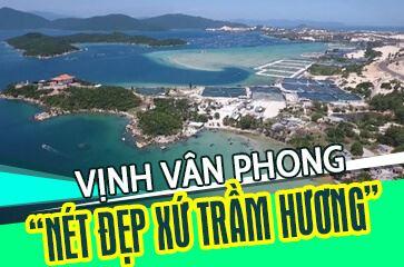 [TOP 10+ Lý Do] Nên Đi Vịnh Vân Phong - Nét Đẹp Xứ Trầm