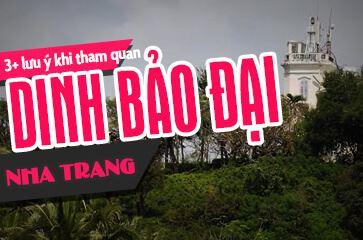 Dinh Bảo Đại Nha Trang - Kiến Trúc Độc Đáo Còn Sót Lại