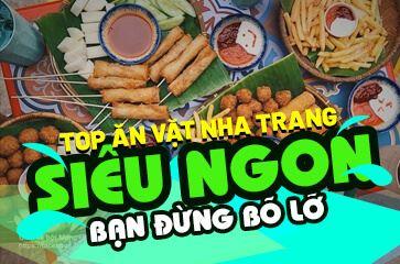 [Tổng Hợp 20+] Món Ăn Vặt Ngon Bá Cháy Ở Nha Trang
