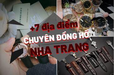 Đồng Hồ Nha Trang - [TOP 7+] Địa Chỉ Bạn Cần Biết!