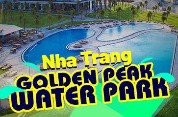 Công Viên Nước Golden Peak Water Park Nha Trang 2021