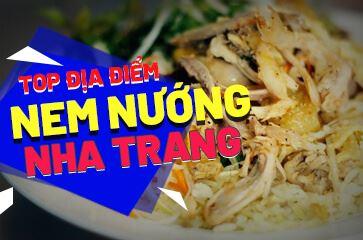 [Tổng Hợp] Các Quán Nem Nướng Ninh Hòa Ở Nha Trang