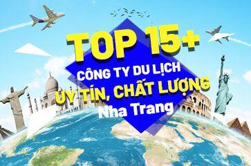 [TOP 15+] Công Ty Du Lịch Tại Nha Trang Uy Tín!