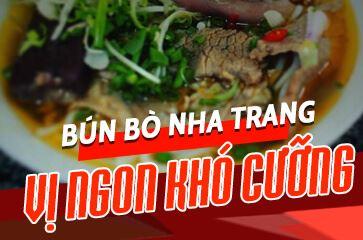 [TOP 10+] Bún Bò Nha Trang Ngon Ngất Ngây!