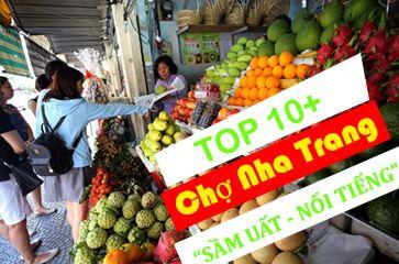 Chợ Nha Trang - [TOP 10+] Địa Chỉ Bạn Cần Biết???