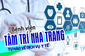 [Tổng Hợp] Review Bệnh Viện Tâm Trí Nha Trang
