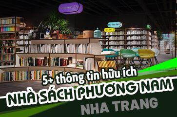 [Tổng Hợp] Review Nhà Sách Phương Nam Nha Trang