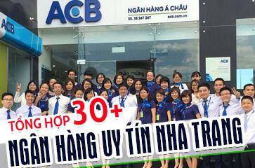 [Tổng Hợp] TOP 30+ Ngân Hàng Hang Đầu Nha Trang