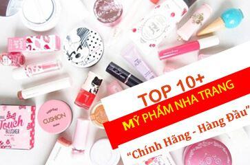 """[TOP 10+] Mỹ Phẩm Chính Hãng Nha Trang - """"Vạn Người Mê!"""""""