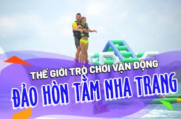 Thế Giới Trò Chơi Vận Động Ở Đảo Hòn Tằm Nha Trang