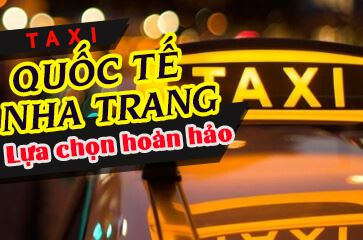 Taxi Quốc Tế Nha Trang - Sự Lựa Chọn Hoàn Hảo!